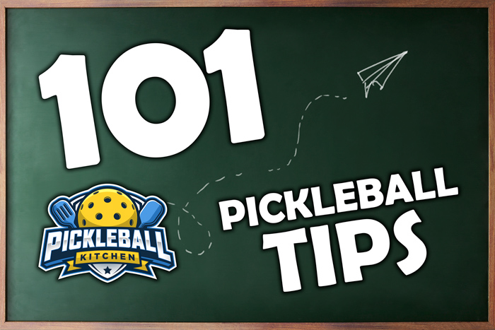 877df0362f5c97 101 Pickleball Tips To Take Your Game To The Next Level